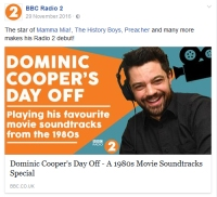 For Dominic Cooper's Day Off on BBC Radio 2